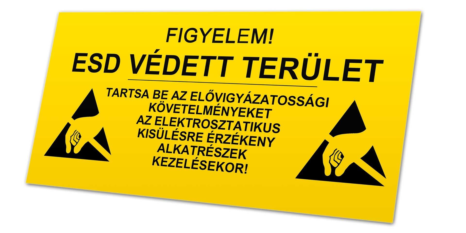 ESD védelem figyelmeztető tábla